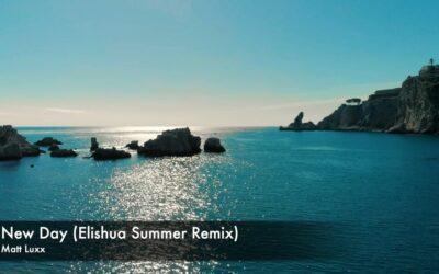 "Remix of Matt Luxx's ""New Day"" out now"
